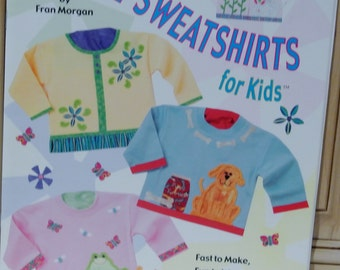 So Cute Sweatshirts for Kids book