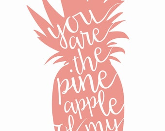 PINEAPPLE of my EYE | Printable Art | Custom Print | Inspiration