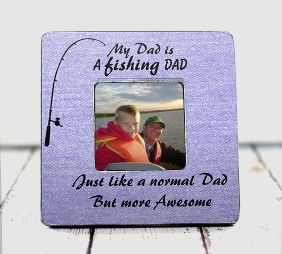 Dad fishing dad fathers day gift custom frame fathers birthday for Fishing gifts for dad