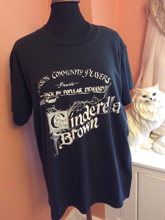 Vintage 90s T-Shirt, Cinderella Brown, Musical, Theater Shirt (A990)
