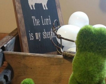 Vintage farmhouse inspiredThe Lord is my shepherd wooden sign