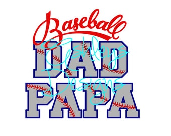 Baseball Dad Papa SVG File