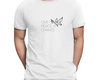 Give Peace A Chance Handmade Tshirt For Men