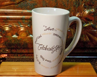"Very Nice ""Celebrate Life"" Drinking Cup"