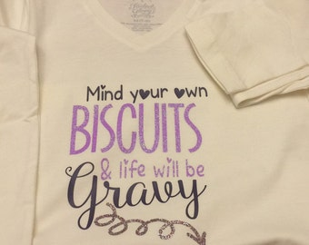 Girls/ladies white short Sleeve Mind Your Own biscuits Tee