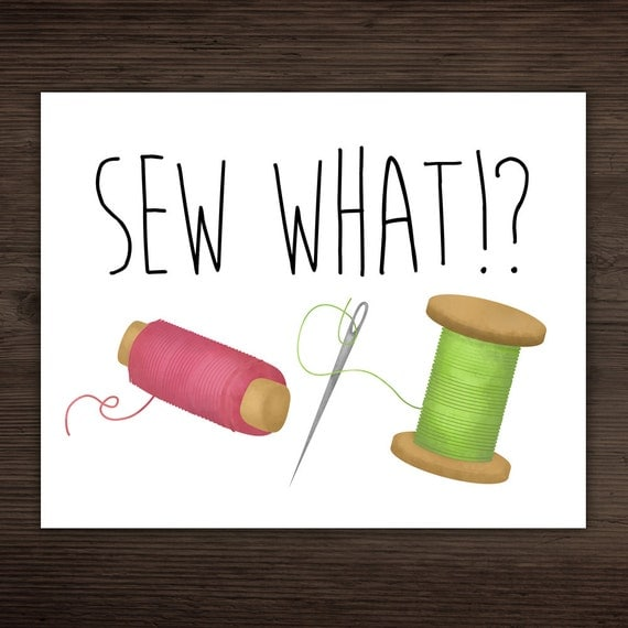 Knitting Puns List : Sew what digital punny printable poster funny by
