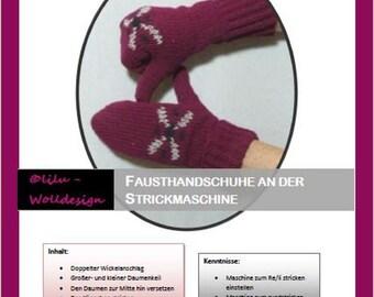 PDF Anleitung Strickanleitung Strickmaschine Handschuhe Fausthandschuhe MS00801, knitting