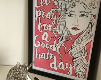 Let's Have A Good Hair Day Typography Illustrated Art Print
