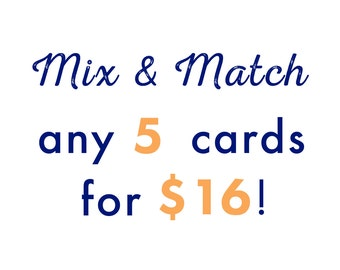 Mix & Match any 5 cards!