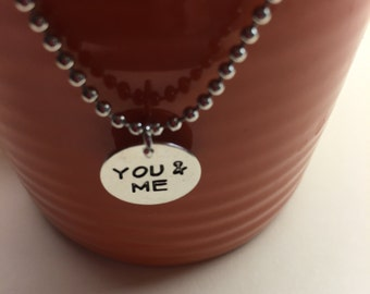 Handmade You and Me Stamped Charm and Necklace