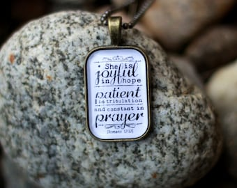 She Is Joyful In Hope Patient In Tribulation And Constant In Prayer Romans 12:12 Christian Jewelry Bible Pendant Bible Verse Quote Necklace