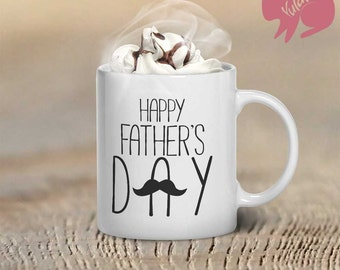 Happy Father's Day, Coffee Mug, Mustache, Father's Day Gift, Coffee Cup, Cup For Dad, Birthday Gift