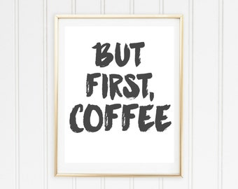 But First Coffee Print // Coffee Printable Poster // Kitchen Style // Home Decor