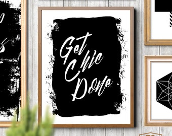 Get Chic Done print quote fashion printable wall art fashion office decor inspirational quote office printable office wall art chic quote