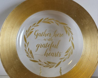 Gather Here with Grateful Hearts - Gold Rimmed Serving Plate