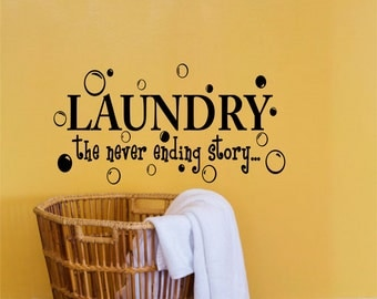 Laundry the never ending story-Laundry Room Decor-Laundry Wall Quote-Laundry Wall Words-Laundry Wall Saying-Laundry Wall Vinyl Decal