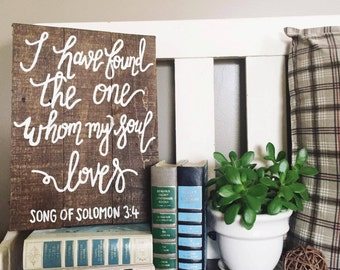 I have found the one whom my soul loves Song of Solomon 3:4