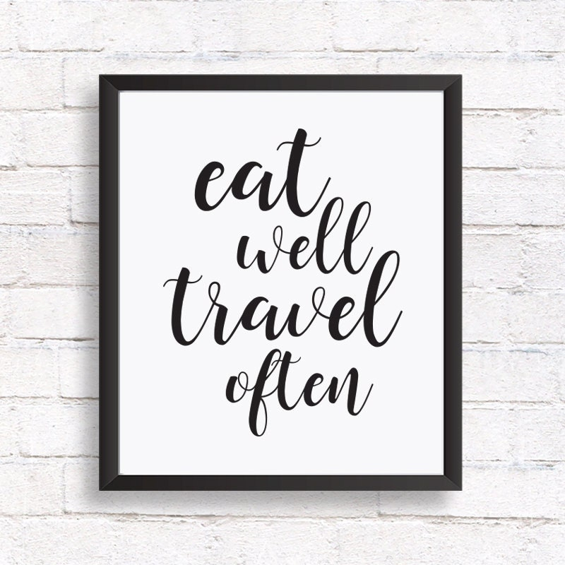 Inspirational Quote Wall Art Kitchen Print Eat Well Travel Often Home Decor