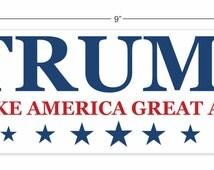 Donald Trump Make America Great Again White Vinyl  Decal Sticker Outdoor Bumper Sticker 9 inches X 3 inches