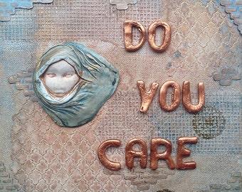 Mixed Media Canvas - Do You Care?