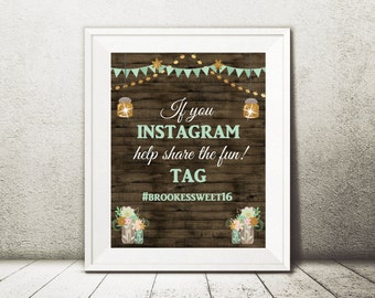 Custom Instagram tag for Rustic sweet 16 or birthday party (matches our other items with this theme) - 8x10 digital file for self printing