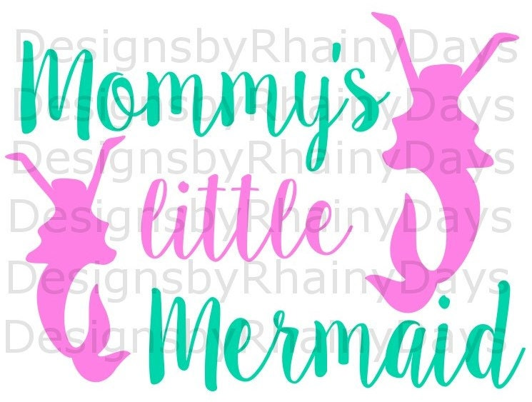 Buy 3 get 1 free! Mommy's little mermaid SVG, PNG, cutting file, mermaid, beach, summer, mommy and me