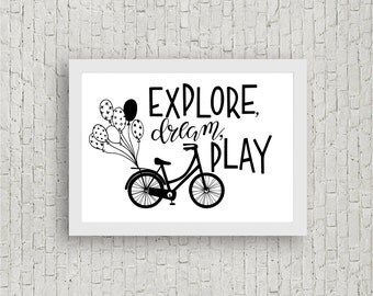 Explore, Dream, Play // Digital Download // Instant Download // Print at Home // A4 // Black & White // Wall Art //