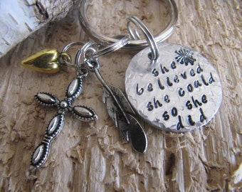 hand stamped key chain//she believed she could so she did keychain//hand stamped jewelry//inspirational gift//gift for her//graduation