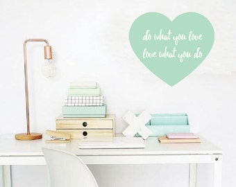 "Mint Color Heart Shape with Qoute ""Do What You Love"" Wall Decal, Inspirational Decal, Removable Vinyl Decal, Work Space Wall Decor"