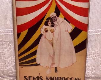 Sem's Sems Moroccan Love Arthur Kay Vintage Romance Novel Book HTF 1929 Antique Book with Dust Jacket