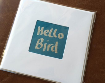 Blank Hand-Made Card - 'Hello Bird' - Greeting Card, Birthday Card
