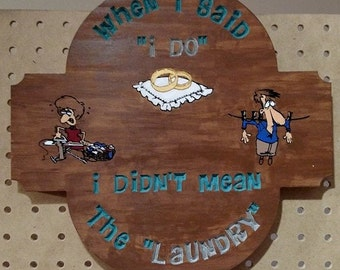 I Do Laundry Sign