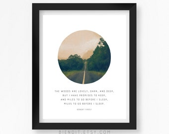 Miles to go Before I Sleep, Literary Quote, Robert Frost, Quote Print, Typography Print, Landscape, Literary Art, Minimalist Art