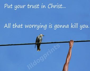 Why worry - Christian digital prints, instant download