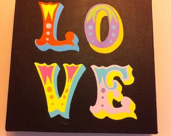 LOVE hand painted canvas circus font