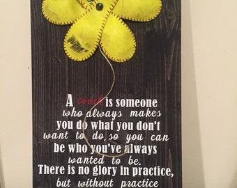 Softball Flower, Inspiring Coach Quote Sign