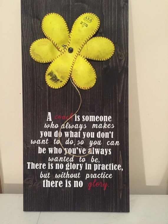 Softball Flower Inspiring Coach Quote Sign