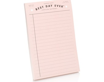 Best Day Ever Official Notepad