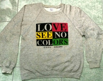 Vintage Early 90's Love See No Color rap hip hop 1991 Sweater L 50/50