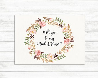 Will You Be My Maid of Honor, Floral Printable Maid of Honor Card, Maid of Honor Proposal Card, Floral Bridesmaid Printable