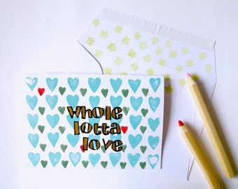 Handprinted greeting card//Whole Lotta Love//turquoise hearts