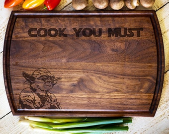 """Star Wars Gift, Engraved Cutting Board, """"Cook You Must"""", Yoda, Wedding Gift, Anniversary, Bridal Shower Gift, Kitchen Decor #3129"""