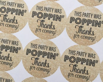 This Party was POPPIN, Popcorn Favors, This Party was Popping, Wedding Favors, Custom Stickers, Wedding Stickers, POPPIN Stickers, Popping