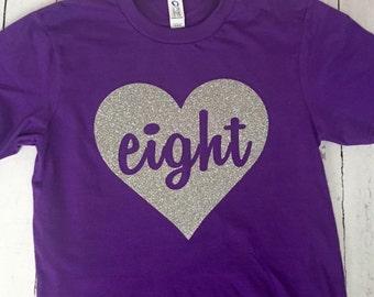 8th Birthday Shirt, any birthday, heart birthday, glitter birthday