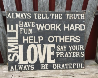 Always Tell the Truth... - Hand Painted Sign