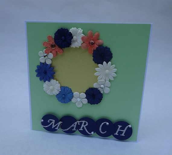 Greeting Cards - Handmade March Monthly Card with Flowers