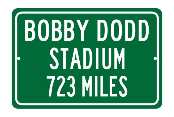 Custom College Highway Distance Sign to Bobby Dodd Stadium | Home of the Georgia Tech Yellow Jackets |  Yellow Jackets Football |