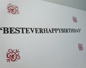 Besteverhappybirthday card - happy, birthday, red, white, black, green, letterpress, original, congratulations, best, ever, vintage