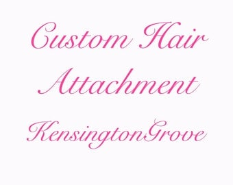 Custom Hair Attachment