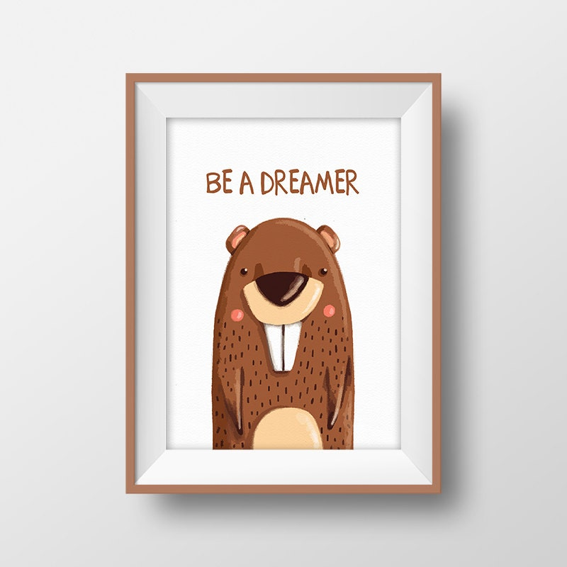 Be a dreamer quote print beaver nursery baby room wall decor for Decor traduction